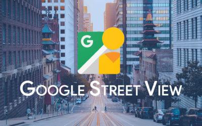 Google Street View : Quels avantages pour votre entreprise ?
